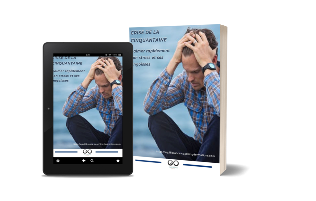 Ebook dépasser facilement la crise de la cinquantaine Equilibrance coaching